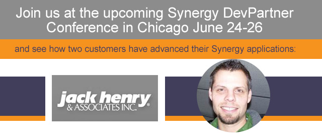 Join us at the upcoming Synergy DevPartner Conference in Chicago June 24-26. Jack Henry & Associates Inc.