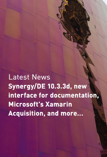 Synergy/DE 10.3.3d, new interface for documentation, Microsoft's Xamarin acquisition, and more...