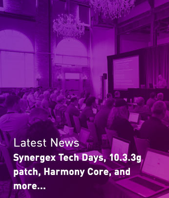 Latest News - Synergex Tech Days, 10.3.3g patch, Harmony Core, and more...