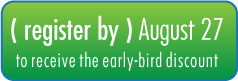 Register by August 27th to receive the special early-bird pricing