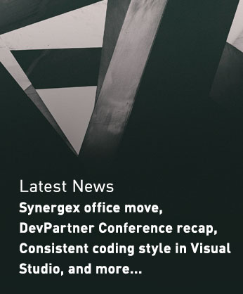 Latest News - Synergex office move, DevPartner Conference recap, Consistent coding style in Visual Studio, and more...